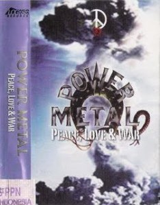 Power Metal- Peace Love and War 1999